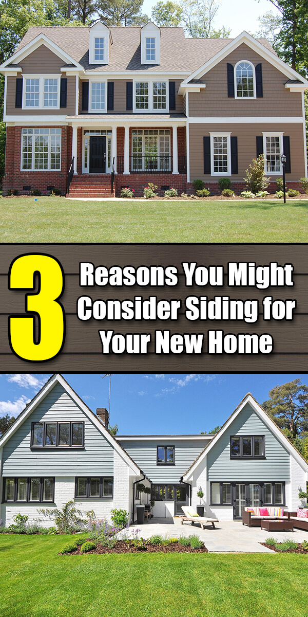 3 Reasons You Might Consider Siding for Your New Home - Easy Home Concepts
