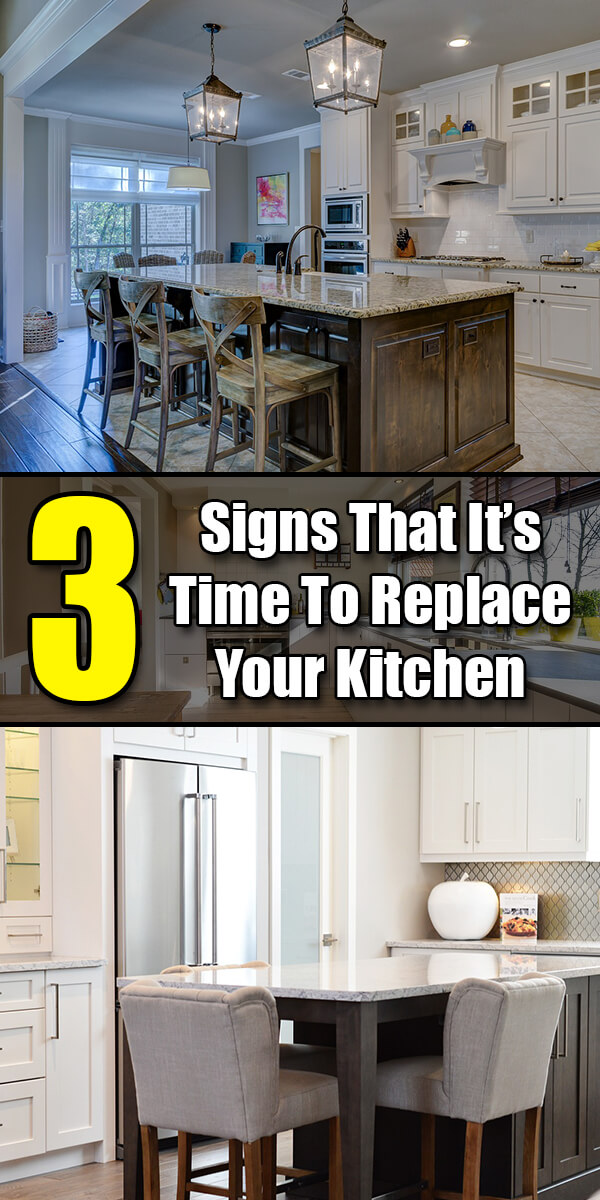 3 Signs That It's Time To Replace Your Kitchen - Easy Home Concepts