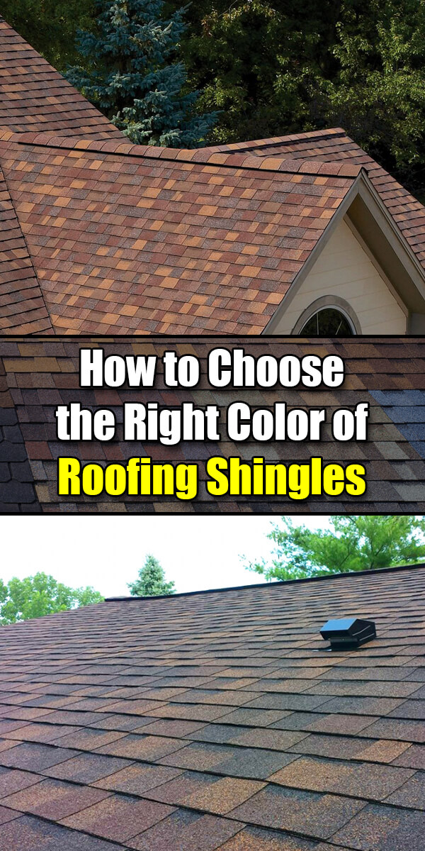 How to Choose the Right Color of Roofing Shingles - Easy Home Concepts