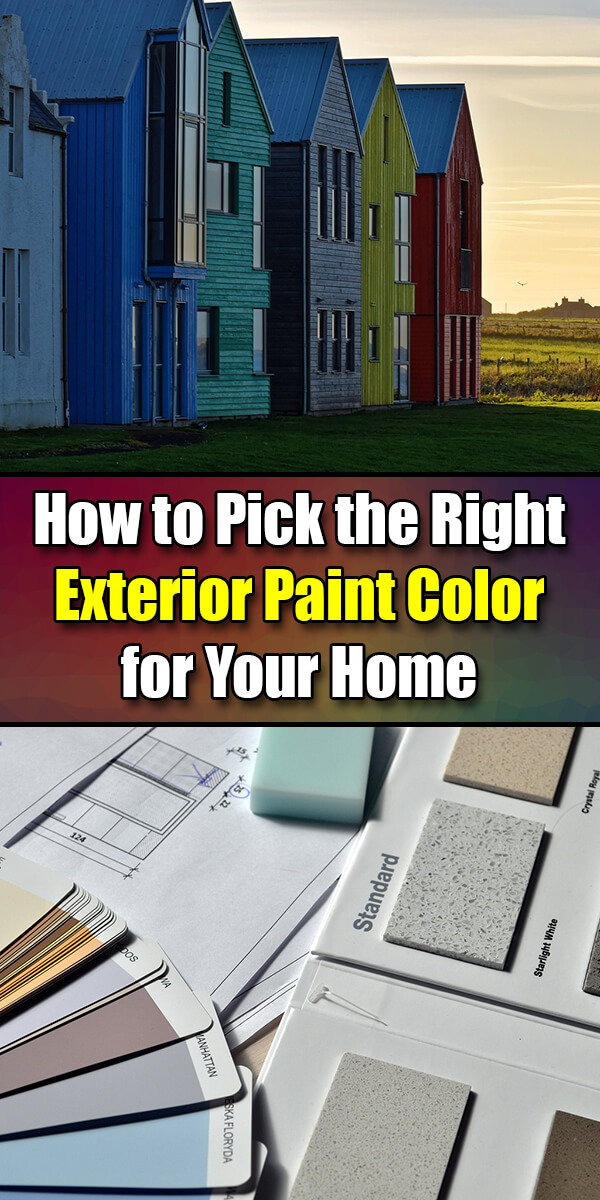 How to Pick the Right Exterior Paint Color for Your Home - Easy Home Concepts