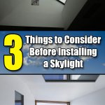 3 Things to Consider Before Installing a Skylight - Easy Home Concepts